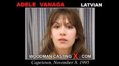 Watch our casting video of Adele. Erotic meeting between Pierre Woodman and Adele, a Latvian girl.