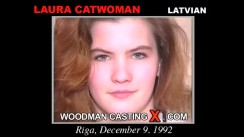 Watch our casting video of Laura Catwoman. Erotic meeting between Pierre Woodman and Laura Catwoman, a Latvian girl.