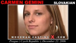 Download Carmen Gemini casting video files. Pierre Woodman undress Carmen Gemini, a Slovak girl.