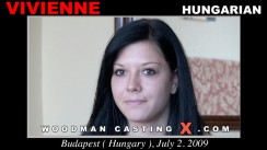 Watch our casting video of Vivienne. Erotic meeting between Pierre Woodman and Vivienne, a Hungarian girl.