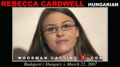 Watch our casting video of Rebecca Cardwell. Erotic meeting between Pierre Woodman and Rebecca Cardwell, a Hungarian girl.