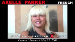 Check out this video of Axelle Parker having an audition. Pierre Woodman fuck Axelle Parker, French girl, in this video.