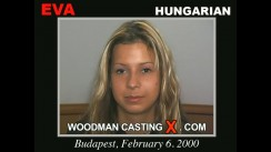 Check out this video of Eva having an audition. Erotic meeting between Pierre Woodman and Eva, a Hungarian girl.