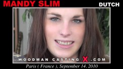 Access Mandy Slim casting in streaming. A Dutch girl, Mandy Slim will have sex with Pierre Woodman.