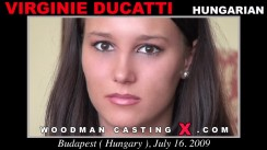 Watch our casting video of Virginie Ducatti. Pierre Woodman fuck Virginie Ducatti, Hungarian girl, in this video.