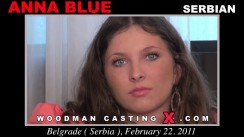 Download Anna Blue casting video files. A Serbian girl, Anna Blue will have sex with Pierre Woodman.