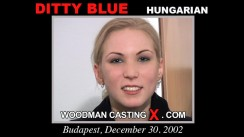 Download Ditty Blue casting video files. Pierre Woodman undress Ditty Blue, a Hungarian girl.