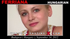 Download Ferriana casting video files. Pierre Woodman undress Ferriana, a Hungarian girl.