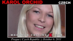 Download Karol Orchid casting video files. A Czech girl, Karol Orchid will have sex with Pierre Woodman.