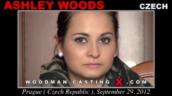 Download Ashley Woods casting video files. A Czech girl, Ashley Woods will have sex with Pierre Woodman.