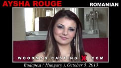 Watch our casting video of Aysha Rouge. Pierre Woodman fuck Aysha Rouge, Romanian girl, in this video.