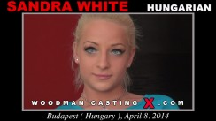 Check out this video of Sandra White having an audition. Erotic meeting between Pierre Woodman and Sandra White, a Hungarian girl.
