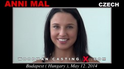 Watch our casting video of Anni Mal. Pierre Woodman fuck Anni Mal, Czech girl, in this video.