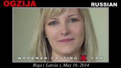 Access Ogzija casting in streaming. Pierre Woodman undress Ogzija, a Russian girl.