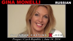 Look at Gina Monelli getting her porn audition. Erotic meeting between Pierre Woodman and Gina Monelli, a Russian girl.
