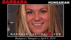 Download Barbara casting video files. Pierre Woodman undress Barbara, a Hungarian girl.