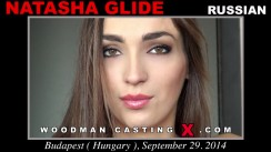 Watch our casting video of Natasha Glide. Pierre Woodman fuck Natasha Glide, Russian girl, in this video.