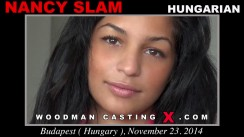 Access Nancy Slam casting in streaming. A Hungarian girl, Nancy Slam will have sex with Pierre Woodman.