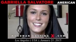 Watch Gabriella Salvatore first XXX video. A American girl, Gabriella Salvatore will have sex with Pierre Woodman.