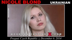 Watch our casting video of Nicole Blond. Erotic meeting between Pierre Woodman and Nicole Blond, a Ukrainian girl.