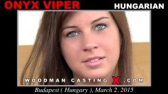 Check out this video of Onyx Viper having an audition. Erotic meeting between Pierre Woodman and Onyx Viper, a Hungarian girl.