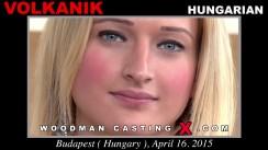 Watch our casting video of Volkanik. Erotic meeting between Pierre Woodman and Volkanik, a Hungarian girl.