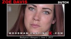 Watch our casting video of Zoe Davis. Erotic meeting between Pierre Woodman and Zoe Davis, a Dutch girl.