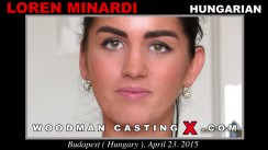 Check out this video of Loren Minardi having an audition. Erotic meeting between Pierre Woodman and Loren Minardi, a Hungarian girl.
