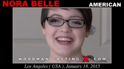 Watch our casting video of Nora Belle. Erotic meeting between Pierre Woodman and Nora Belle, a American girl.