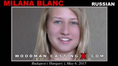 Watch Milana Blanc first XXX video. A Russian girl, Milana Blanc will have sex with Pierre Woodman.