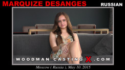 Look at Marquize Desanges getting her porn audition. Erotic meeting between Pierre Woodman and Marquize Desanges, a Russian girl.