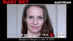 Download Mary Wet casting video files. Pierre Woodman undress Mary Wet, a Austrian girl.