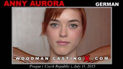 Download Anny Aurora casting video files. A German girl, Anny Aurora will have sex with Pierre Woodman.