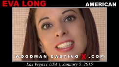 Check out this video of Eva Long having an audition. Erotic meeting between Pierre Woodman and Eva Long, a American girl.