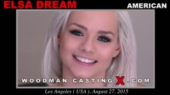 Watch Elsa Dream first XXX video. A  girl, Elsa Dream will have sex with Pierre Woodman.