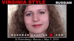 Check out this video of Virginia Style having an audition. Erotic meeting between Pierre Woodman and Virginia Style, a Russian girl.