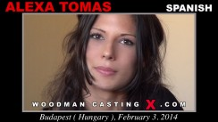 Download Alexa Tomas casting video files. A Spanish girl, Alexa Tomas will have sex with Pierre Woodman.