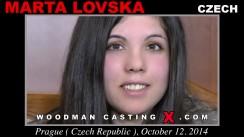 Check out this video of Marta Lovska having an audition. Erotic meeting between Pierre Woodman and Marta Lovska, a Czech girl.