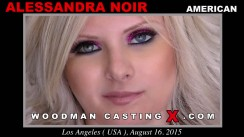 Look at Alessandra Noir getting her porn audition. Erotic meeting between Pierre Woodman and Alessandra Noir, a American girl.