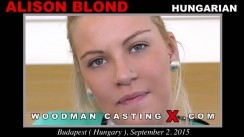 Download Alison Blond casting video files. Pierre Woodman undress Alison Blond, a Hungarian girl.