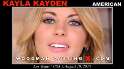 Download Kayla Kayden casting video files. A American girl, Kayla Kayden will have sex with Pierre Woodman.