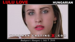 Look at Lulu Love getting her porn audition. Erotic meeting between Pierre Woodman and Lulu Love, a Hungarian girl.